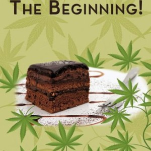 Calm Effects: The Beginning!: Unique Cannabis Cookbook