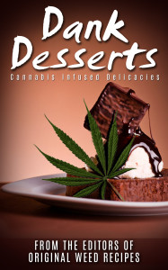 Dank Desserts Cookbook